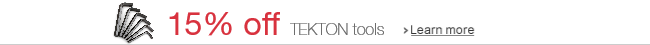 15% off TEKTON tools