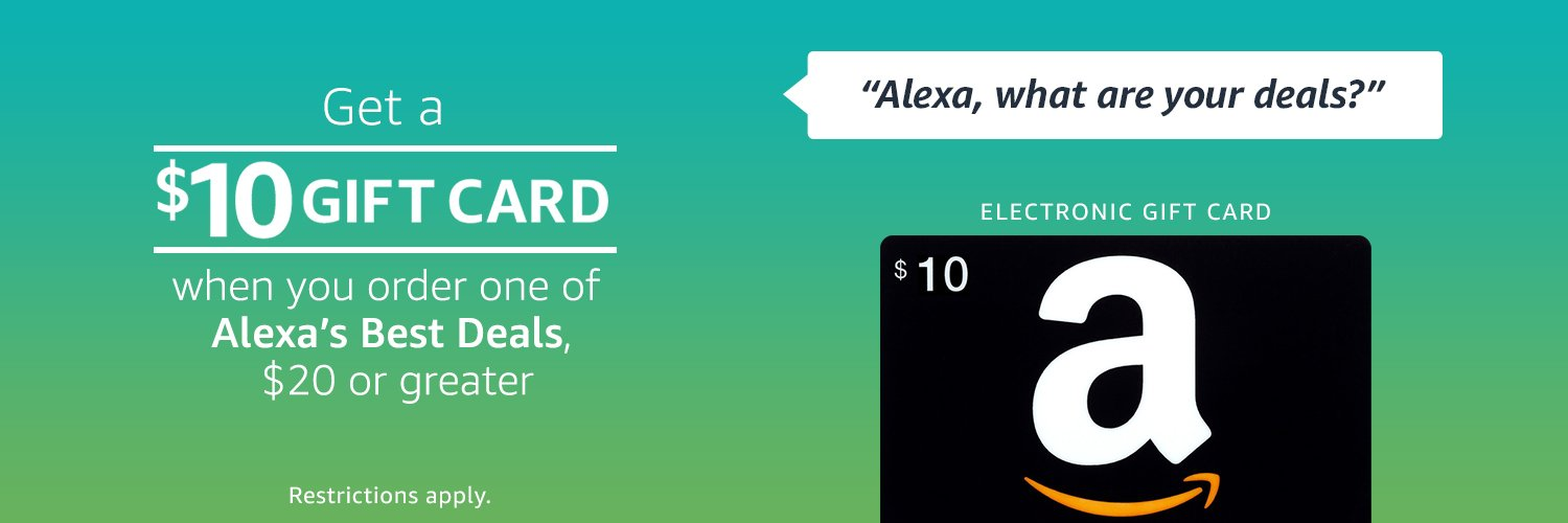 Free $10 Amazon gift cards on purchase of $20 Alexa's Best Deals ...